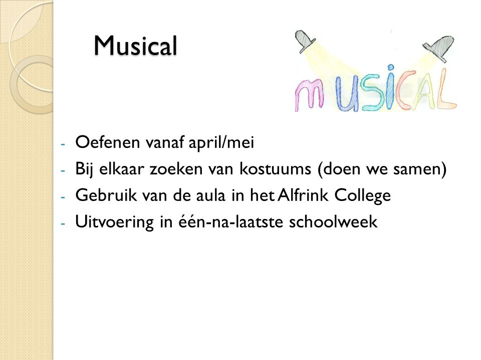 Musical Oefenen vanaf april/mei