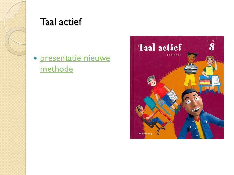 Taal actief presentatie nieuwe methode