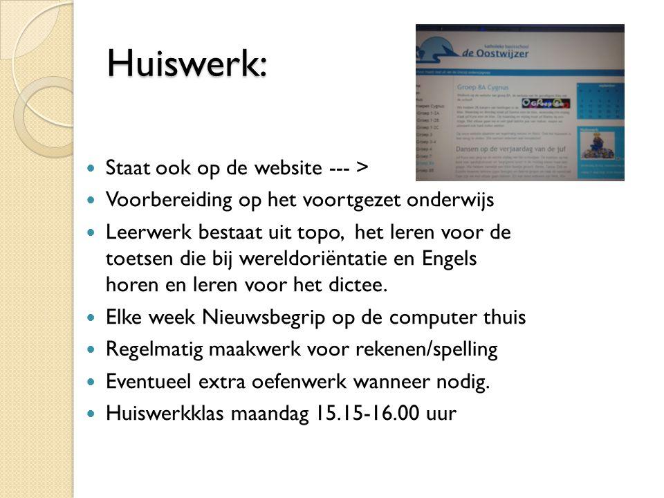 Huiswerk: Staat ook op de website --- >