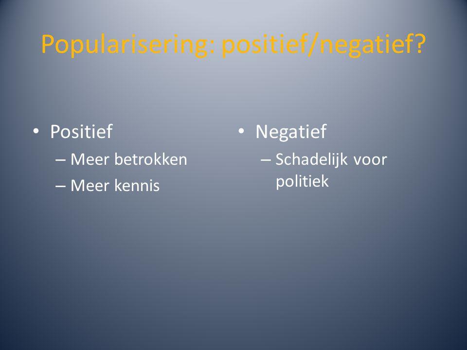 Popularisering: positief/negatief