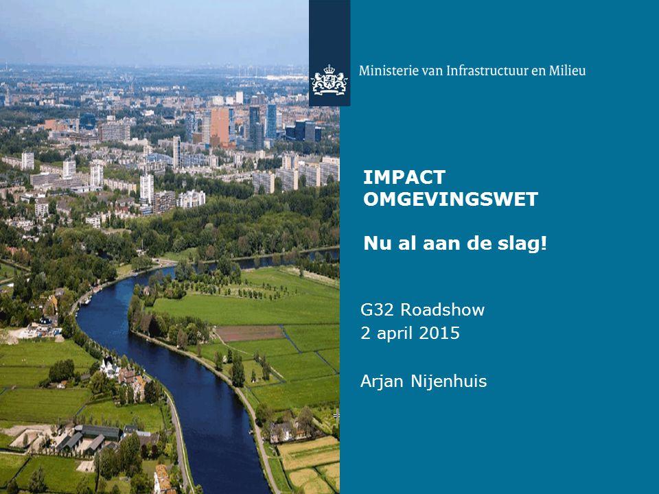 IMPACT OMGEVINGSWET Nu al aan de slag!