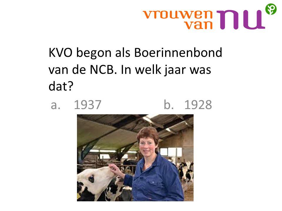 KVO begon als Boerinnenbond van de NCB. In welk jaar was dat