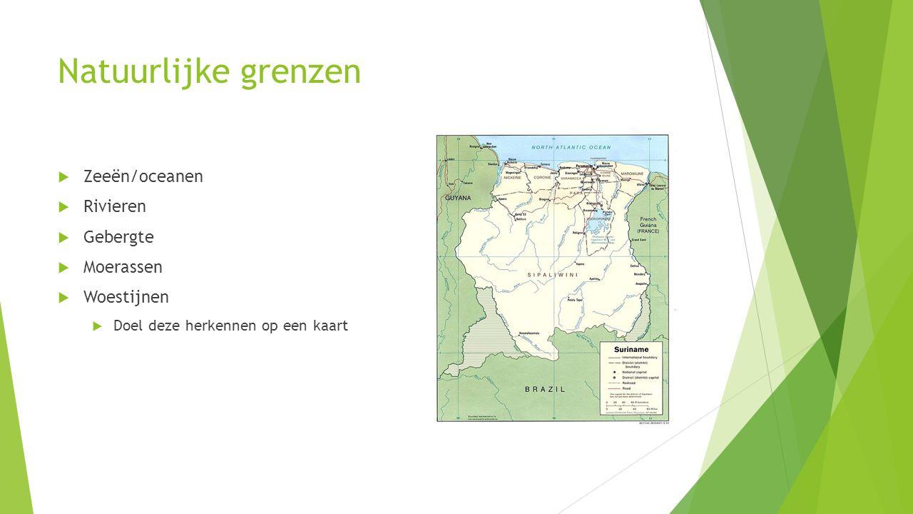 Natuurlijke grenzen Zeeën/oceanen Rivieren Gebergte Moerassen