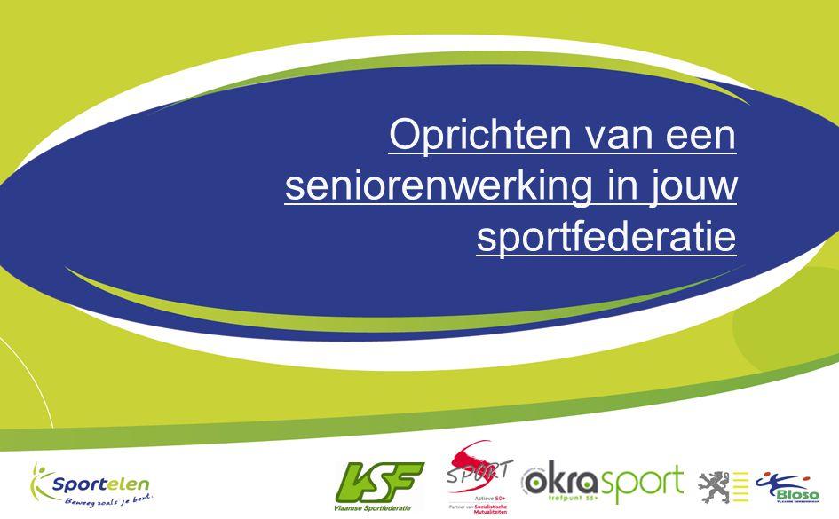 Oprichten van een seniorenwerking in jouw sportfederatie