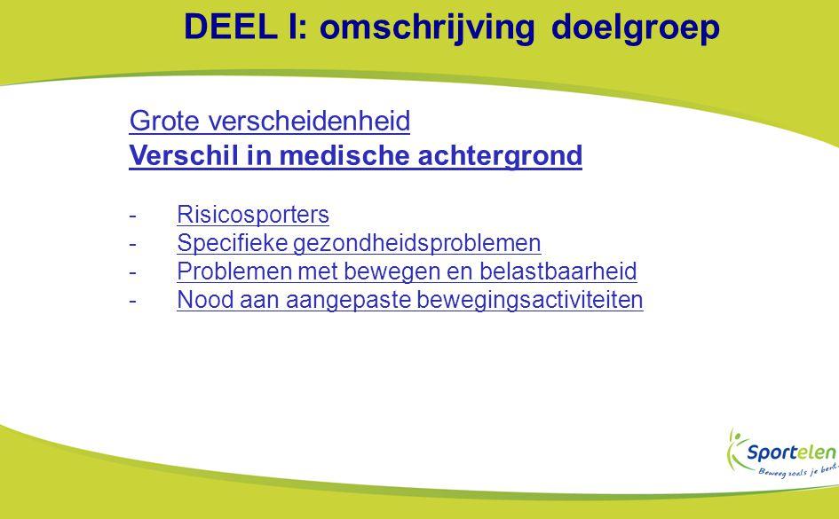 DEEL I: omschrijving doelgroep