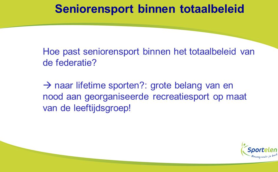 Seniorensport binnen totaalbeleid