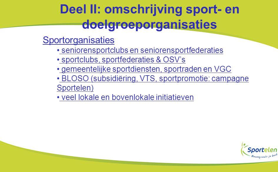 Deel II: omschrijving sport- en doelgroeporganisaties