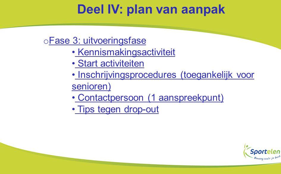 Deel IV: plan van aanpak