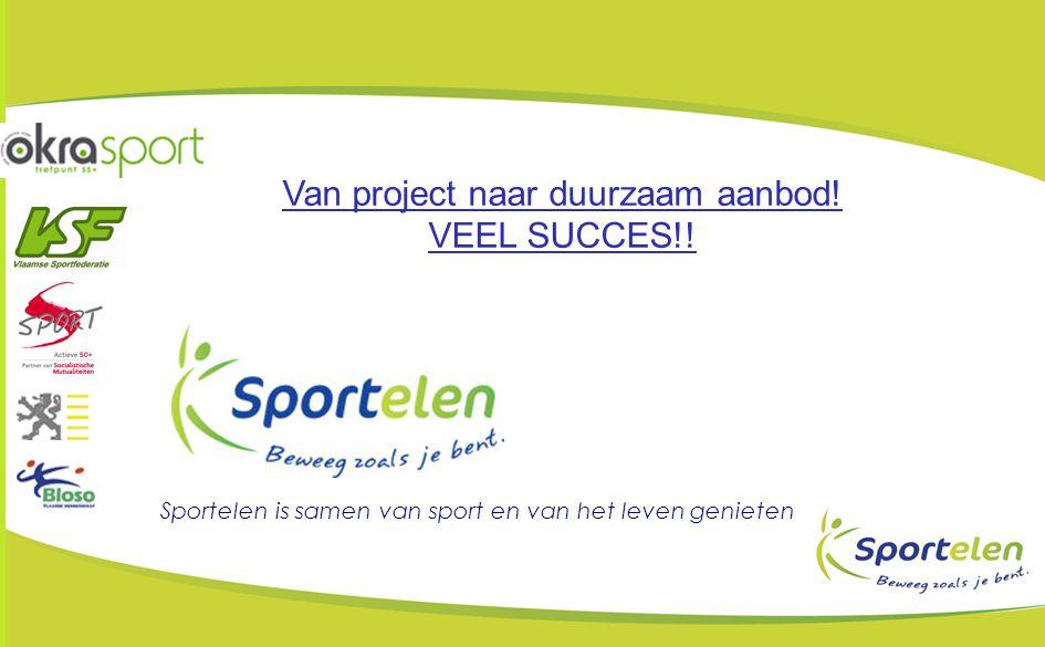 Van project naar duurzaam aanbod!