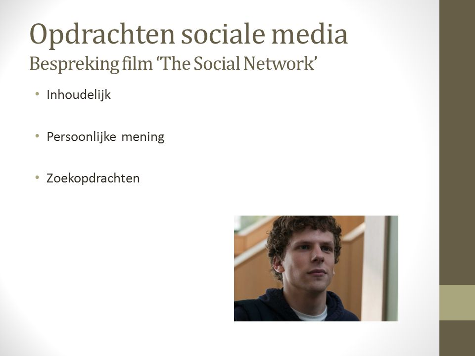 Opdrachten sociale media Bespreking film 'The Social Network'