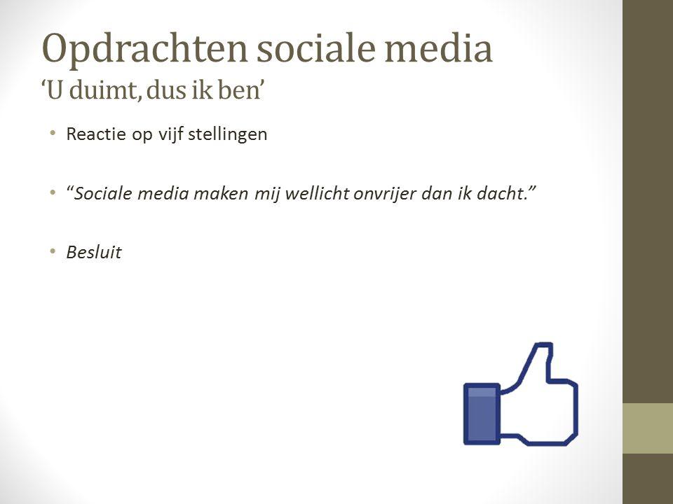 Opdrachten sociale media 'U duimt, dus ik ben'