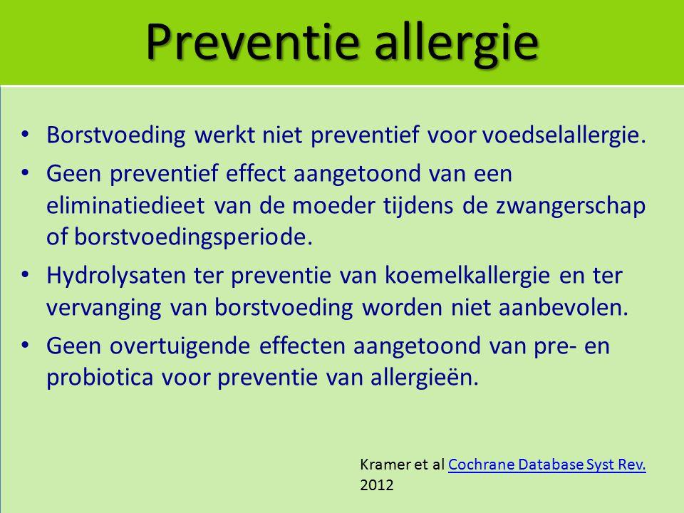 Preventie allergie Borstvoeding werkt niet preventief voor voedselallergie.