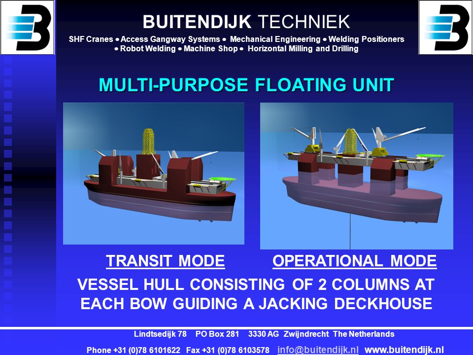 MULTI-PURPOSE FLOATING UNIT