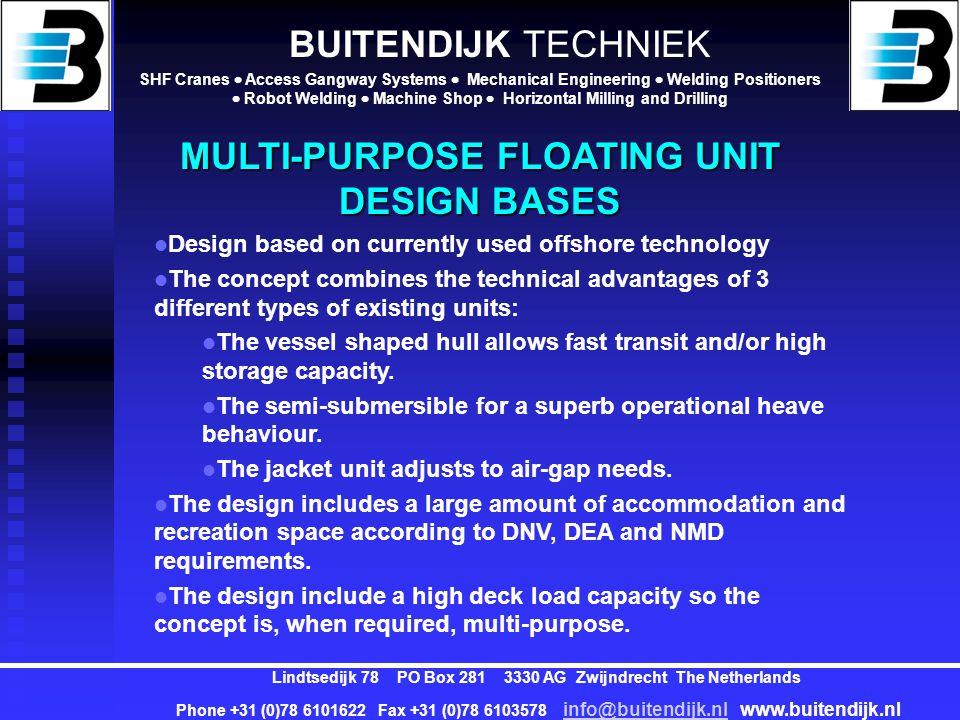 MULTI-PURPOSE FLOATING UNIT DESIGN BASES