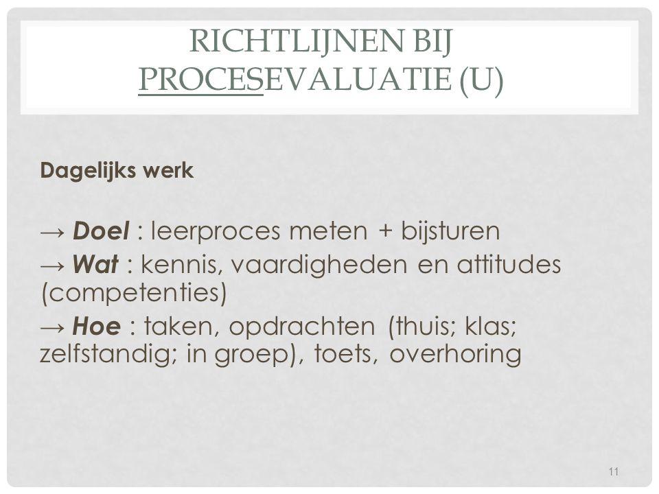 Richtlijnen bij procesevaluatie (U)
