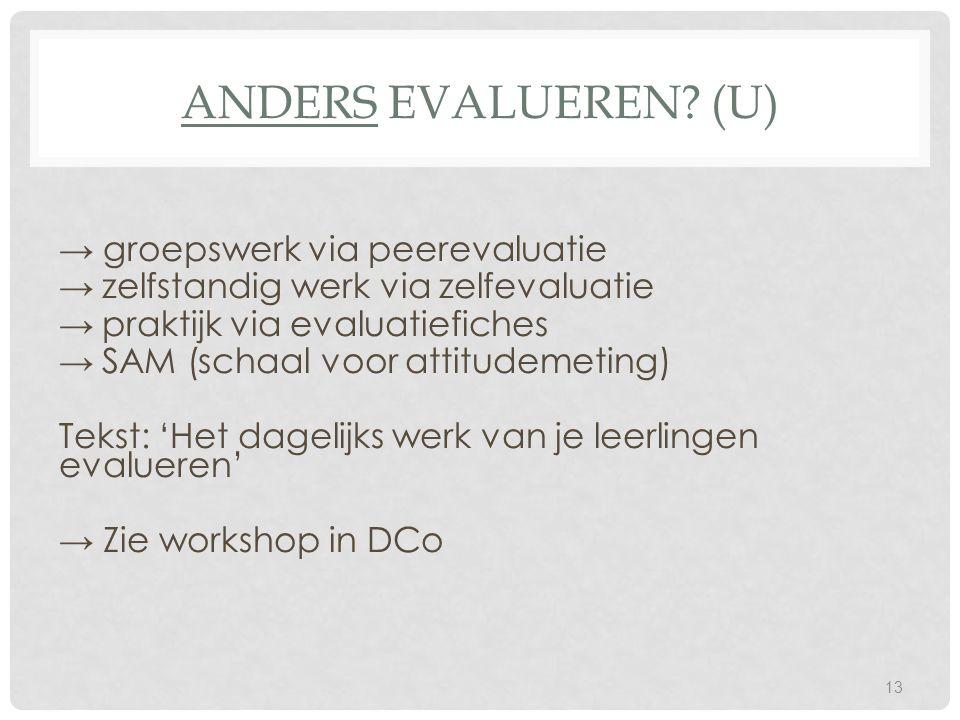 Anders evalueren (U)