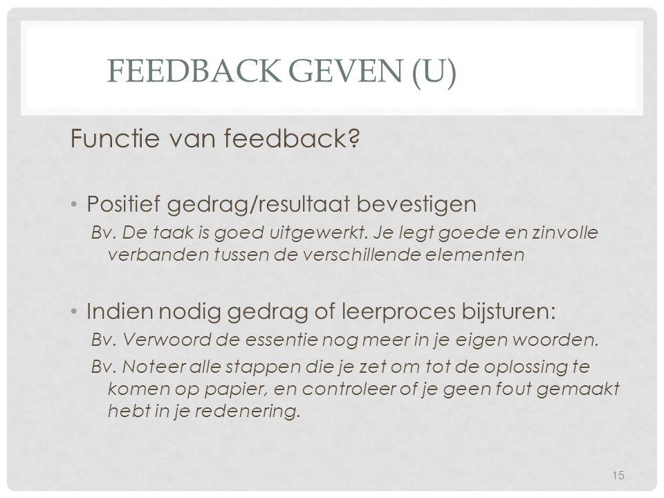 Feedback geven (U) Functie van feedback