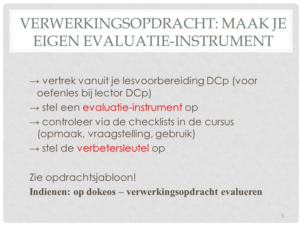 Verwerkingsopdracht: maak je eigen evaluatie-instrument