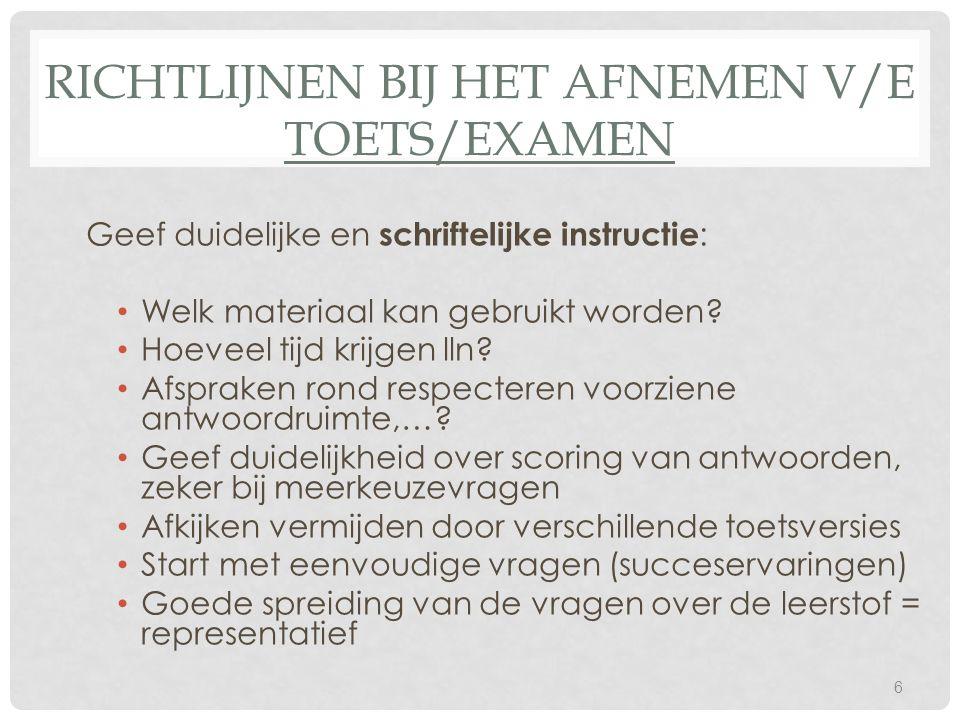 Richtlijnen bij het afnemen v/e toets/examen