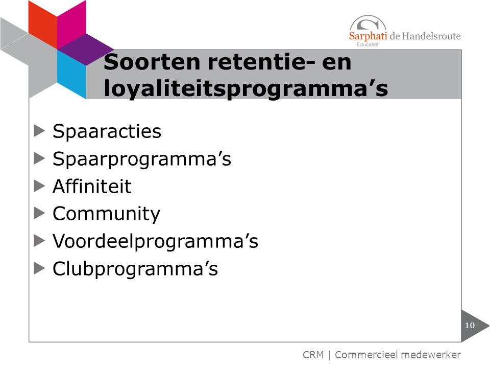 Soorten retentie- en loyaliteitsprogramma's