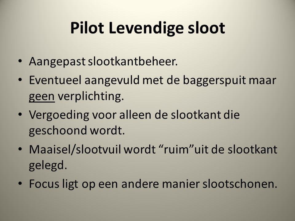 Pilot Levendige sloot Aangepast slootkantbeheer.