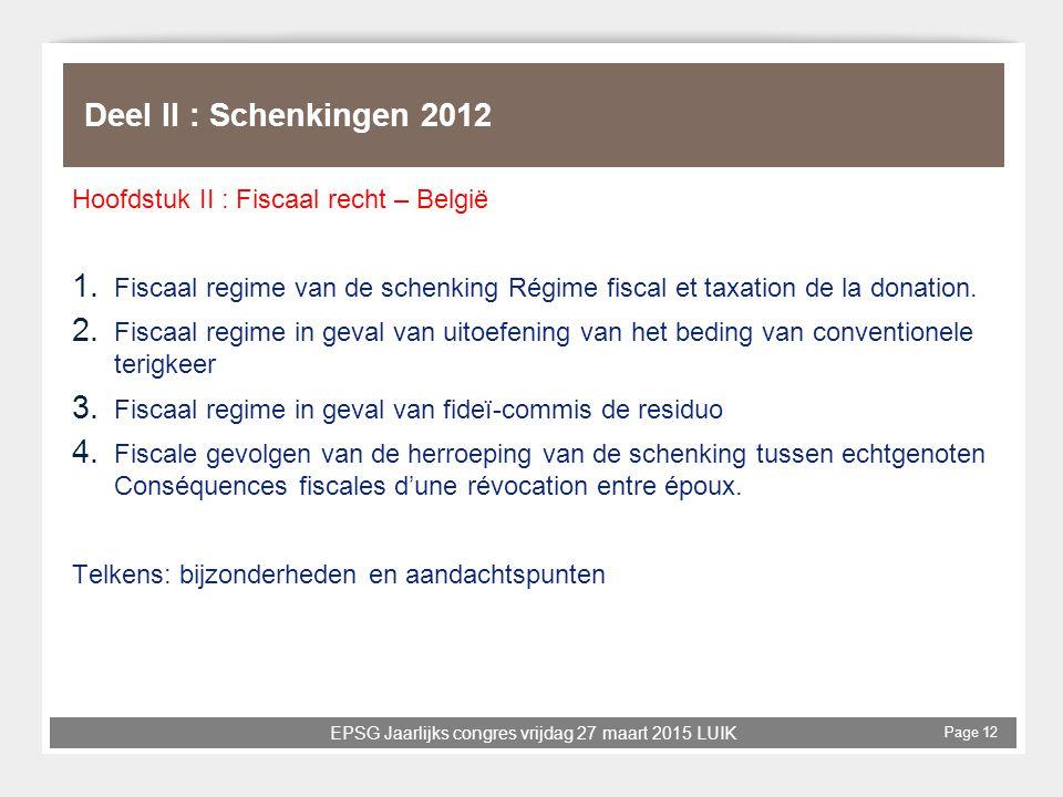 Deel II : Schenkingen 2012 Hoofdstuk II : Fiscaal recht – België
