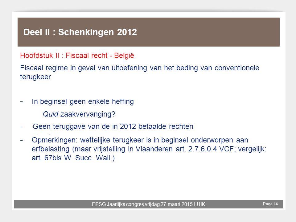 Deel II : Schenkingen 2012 Hoofdstuk II : Fiscaal recht - België