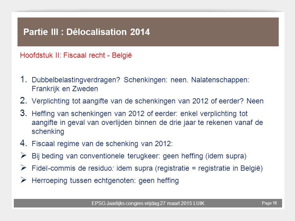 Partie III : Délocalisation 2014