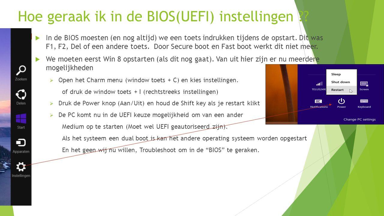 Hoe geraak ik in de BIOS(UEFI) instellingen