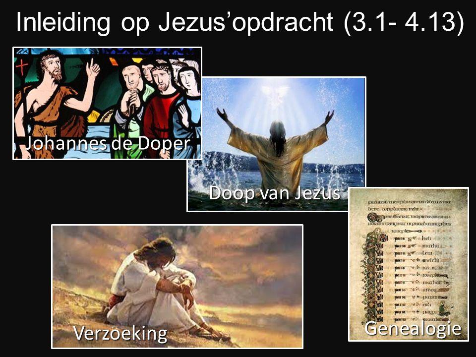 Inleiding op Jezus'opdracht (3.1- 4.13)