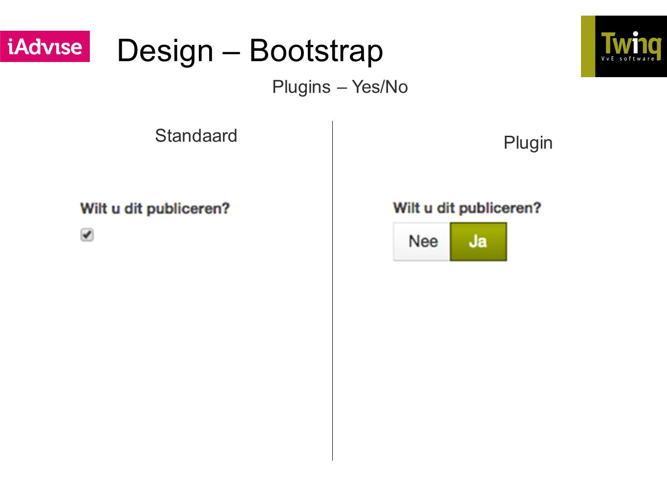 Design – Bootstrap Plugins – Yes/No Standaard Plugin