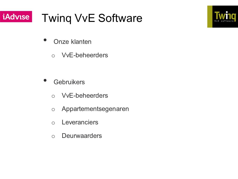 Twinq VvE Software Onze klanten VvE-beheerders Gebruikers