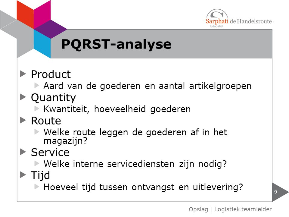 PQRST-analyse Product Quantity Route Service Tijd