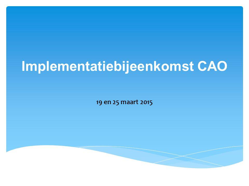 Implementatiebijeenkomst CAO