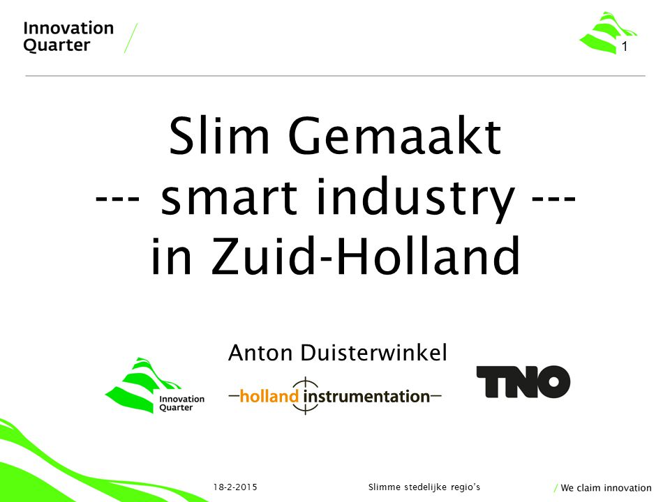 Slim Gemaakt --- smart industry --- in Zuid-Holland