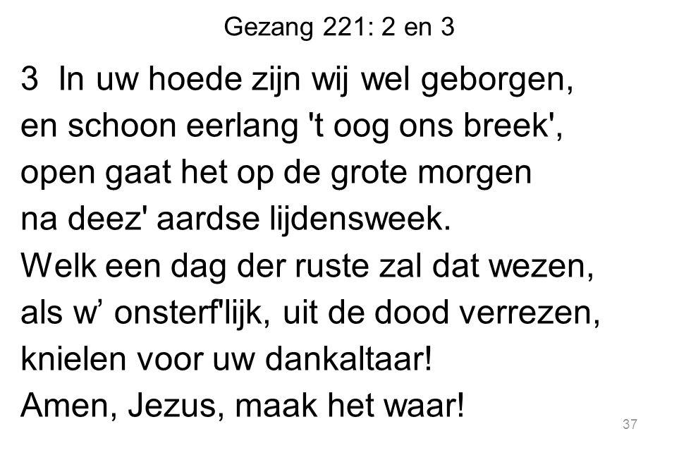 Gezang 221: 2 en 3
