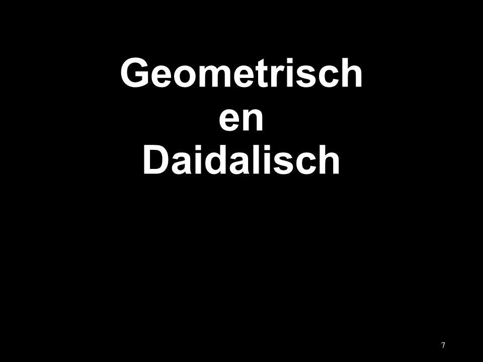 Geometrisch en Daidalisch