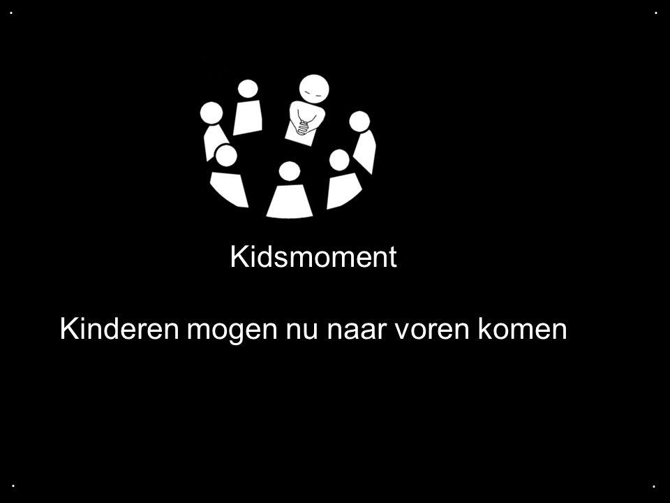 Kinderen mogen nu naar voren komen