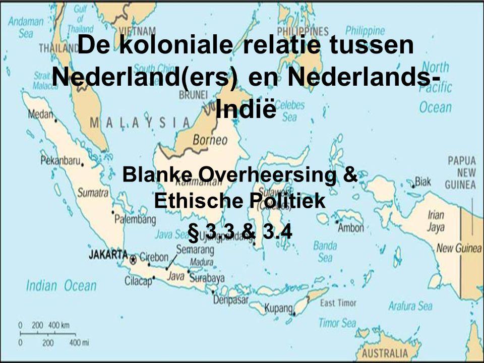 De koloniale relatie tussen Nederland(ers) en Nederlands-Indië