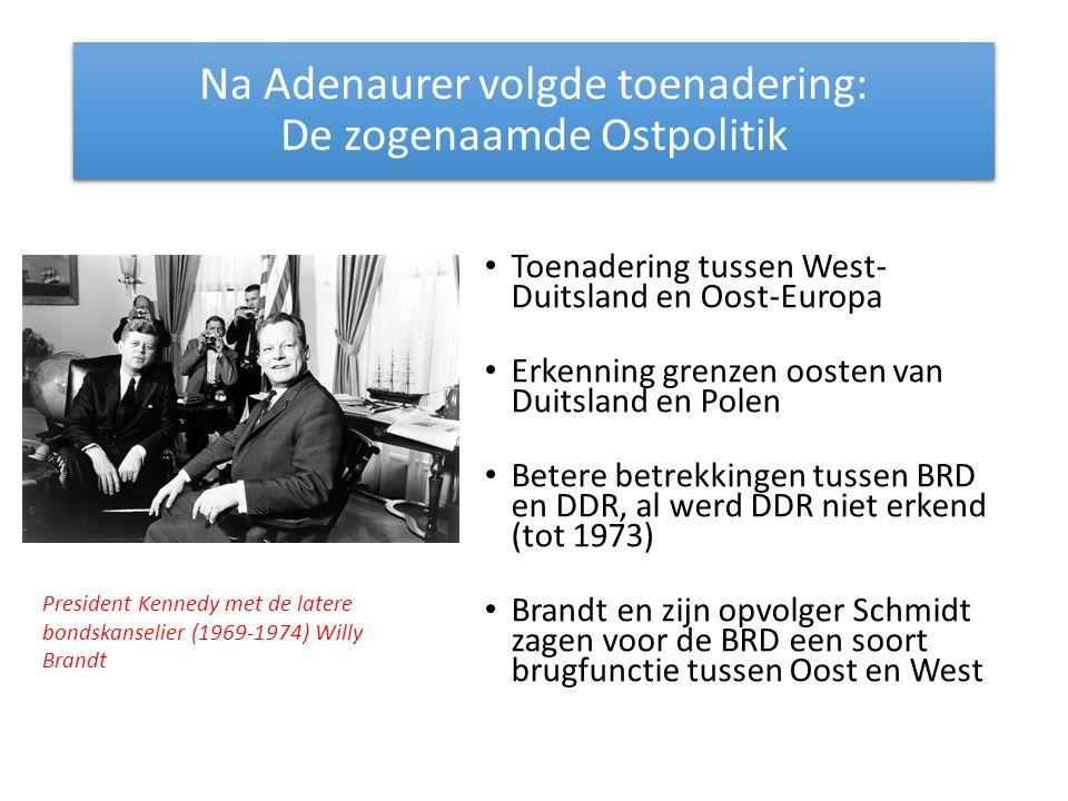 Na Adenaurer volgde toenadering: De zogenaamde Ostpolitik