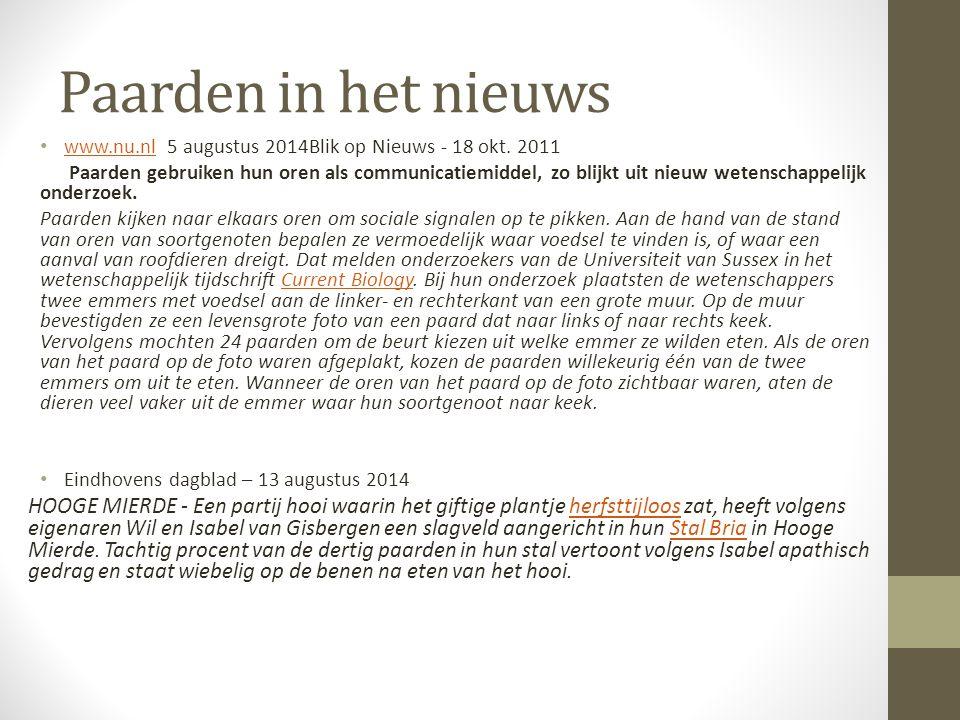 Paarden in het nieuws www.nu.nl 5 augustus 2014Blik op Nieuws - 18 okt. 2011