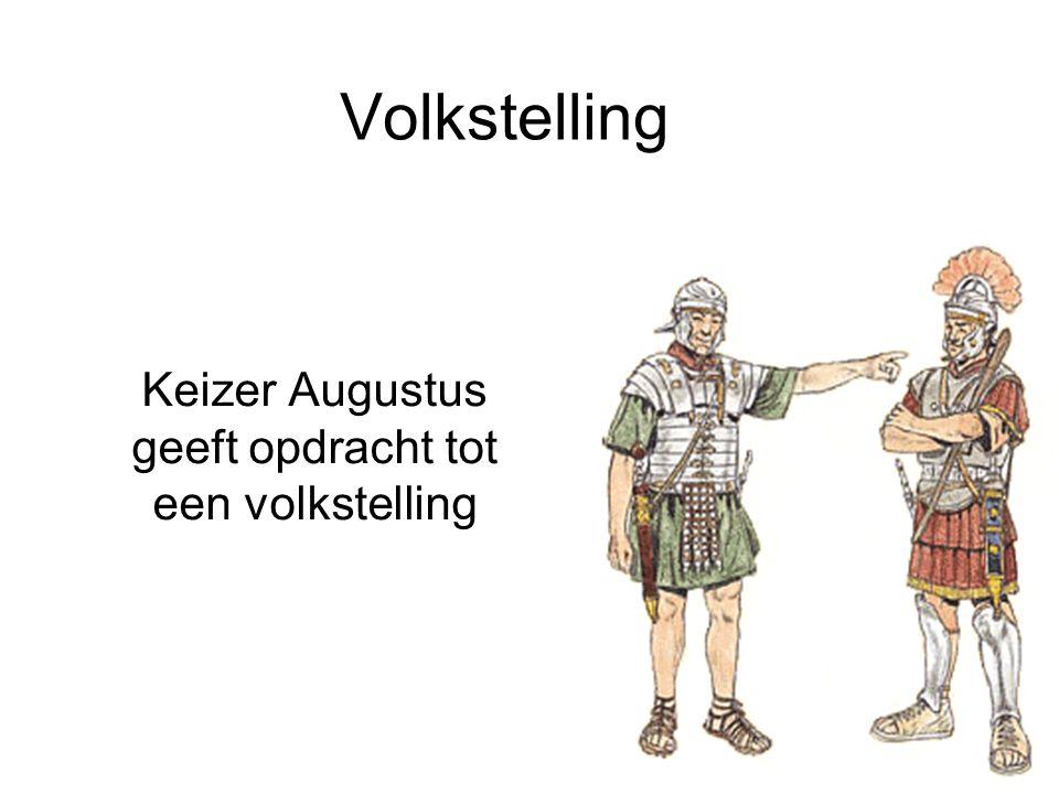 Keizer Augustus geeft opdracht tot een volkstelling