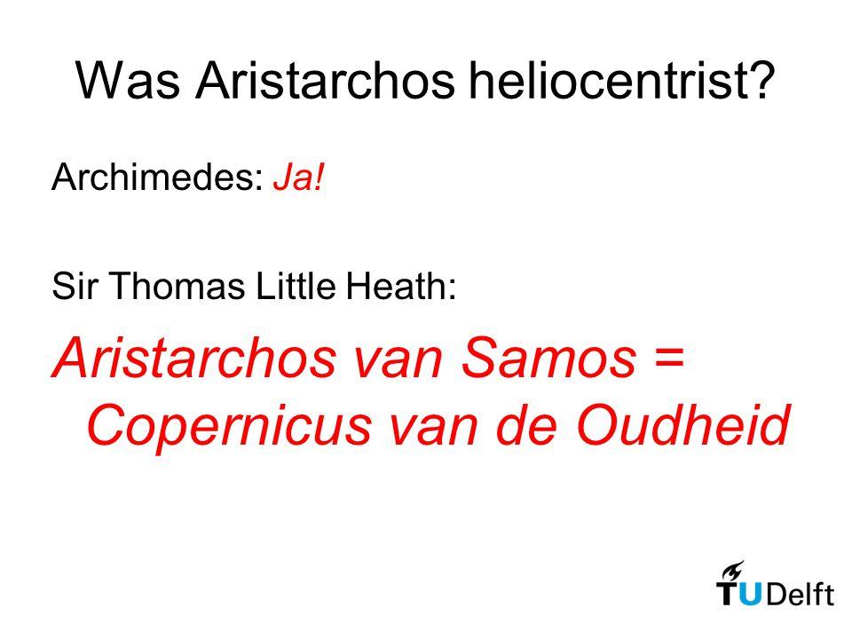 Was Aristarchos heliocentrist