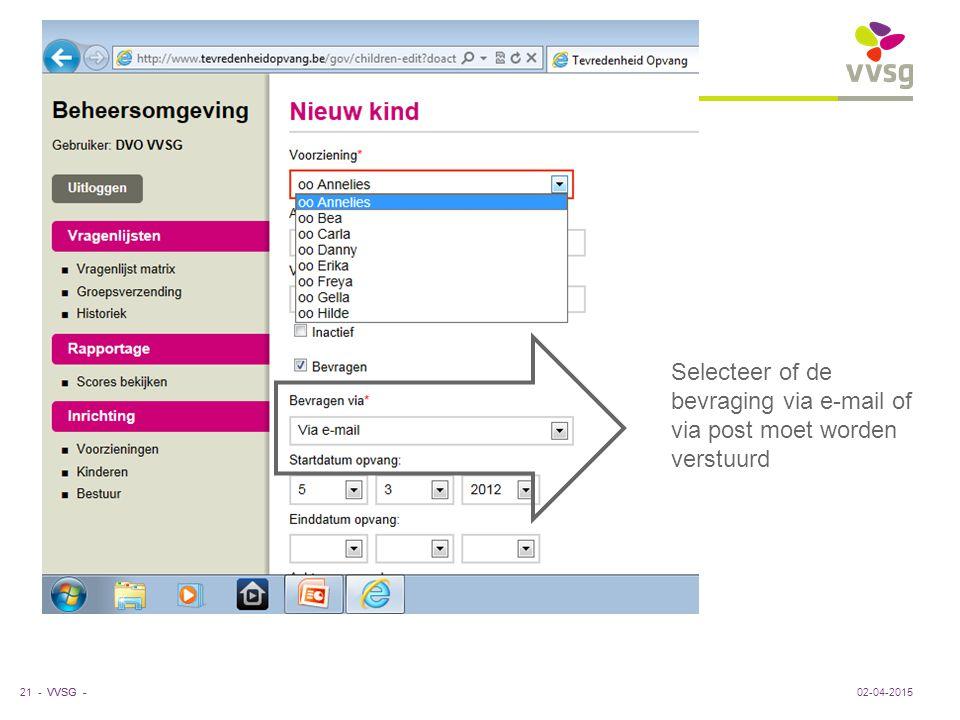 Selecteer of de bevraging via e-mail of via post moet worden verstuurd