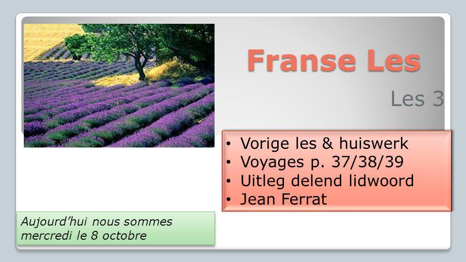Franse Les Les 3 Vorige les & huiswerk Voyages p. 37/38/39