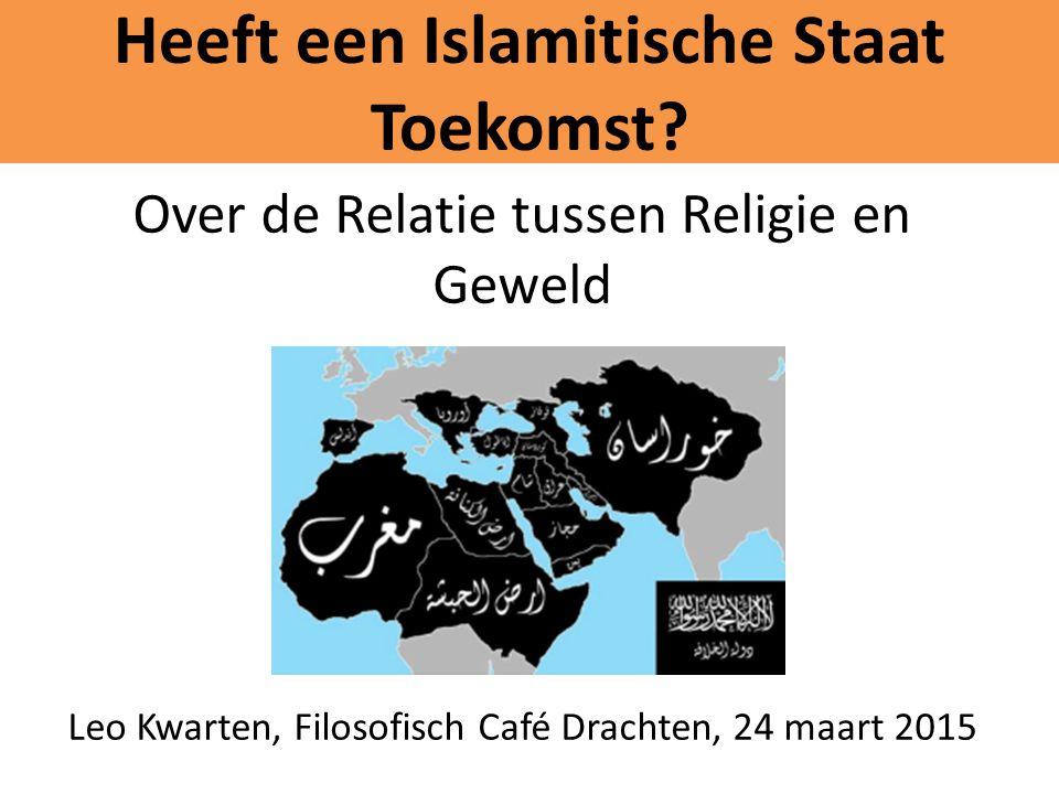 Heeft een Islamitische Staat Toekomst