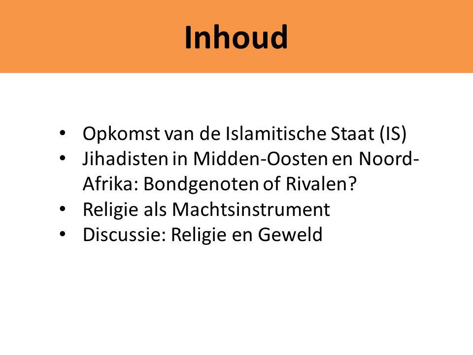 Inhoud Opkomst van de Islamitische Staat (IS)