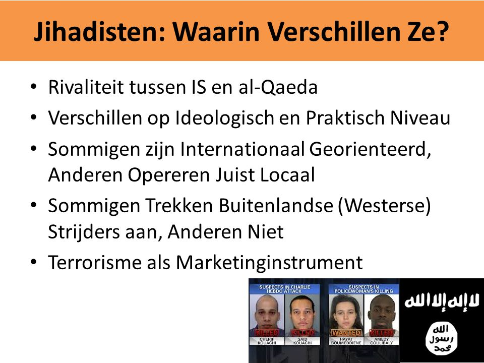 Jihadisten: Waarin Verschillen Ze