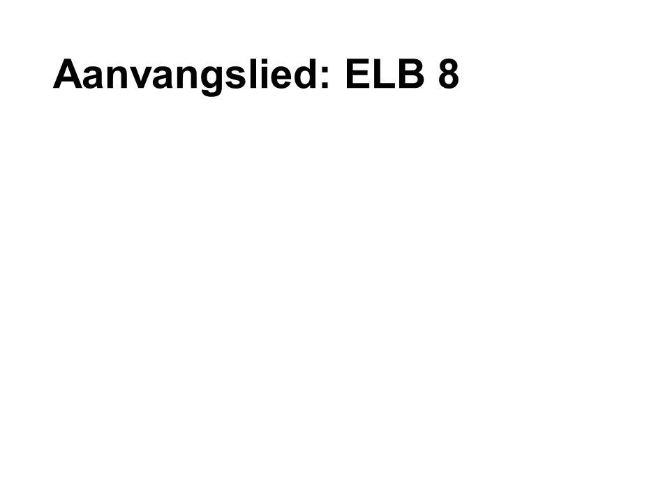 Aanvangslied: ELB 8
