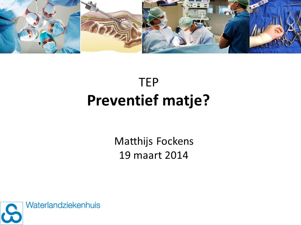 TEP Preventief matje Matthijs Fockens 19 maart 2014